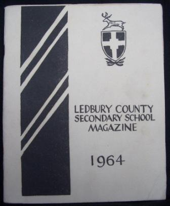 [Ledbury County Secondary School Magazine and Reports]